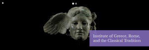 "Ancient sculpted head on black background with text ""Institute of Greece, Rome, and the Classical Tradition"""